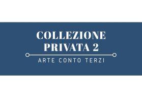 Collezione Privata 2